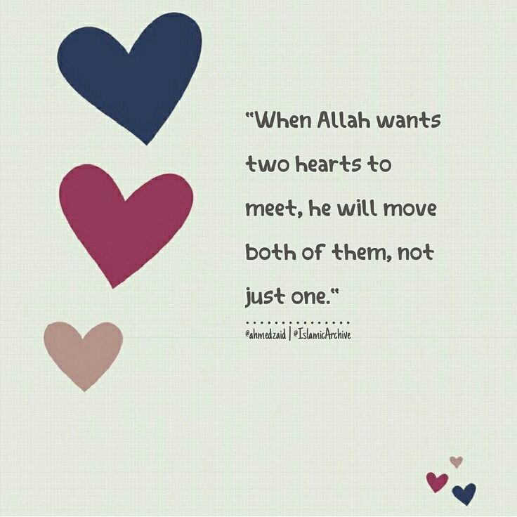 Allah Will Move Both Hearts If They Are Destined To Be Together  E D A  E D A Love Islam Faith Islamic Quotes Pinterest Allah Islam And Islamic
