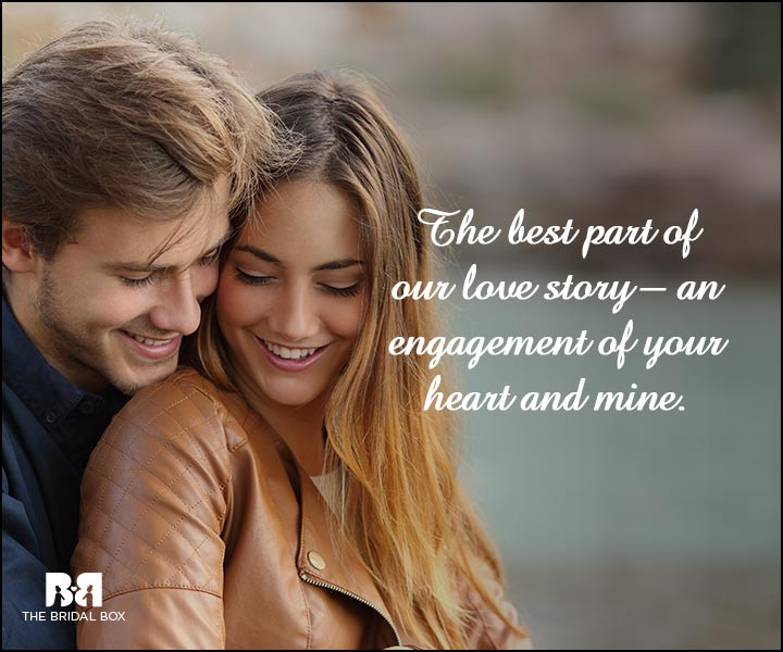 En Ement Quotes The Best Part Of Our Love Story