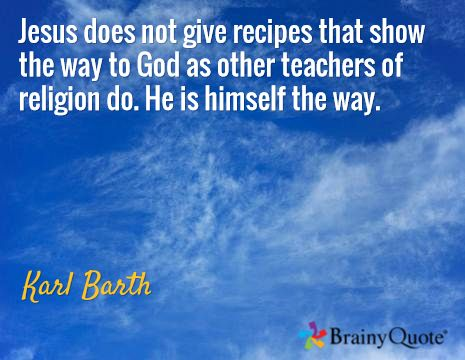 Jesus Does Not Give Recipes That Show The Way To God As Other Teachers Of Religion