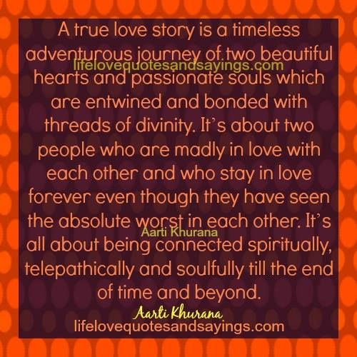 A True Love Story Is A Timeless Adventurous Journey Of Two Beautiful Hearts And P Ionate Souls
