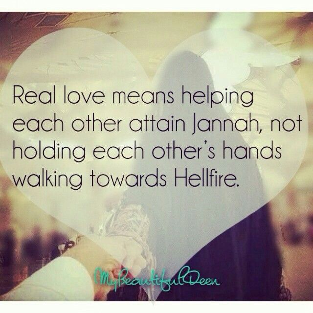 Real Love Means Helping Ea Other To Jannah