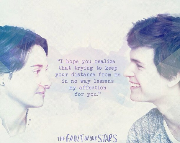 Love Quotes From The Movie Fault In Our Stars The Fault In Our Stars Image