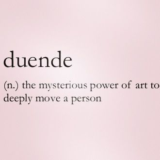 The Definition Of Duende