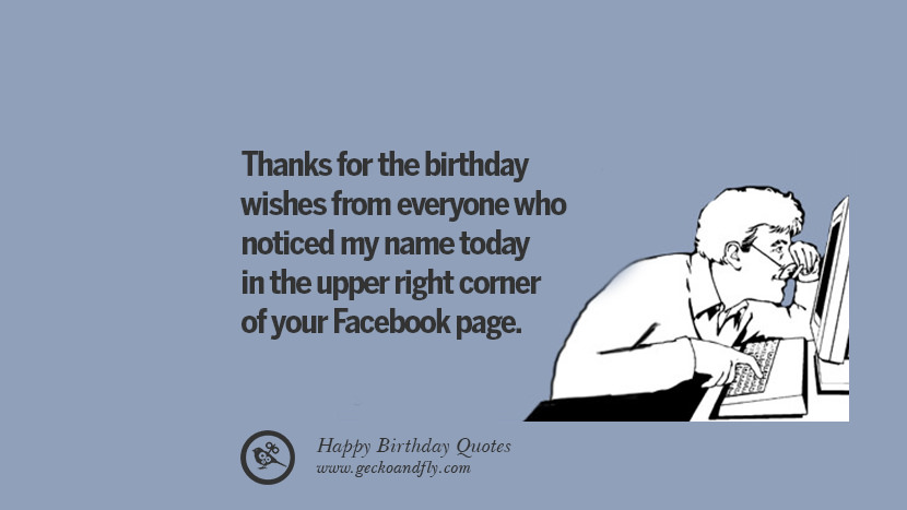 Thanks For The Birthday Wishes From Everyone Who Noticed My Name Today In The Upper Right