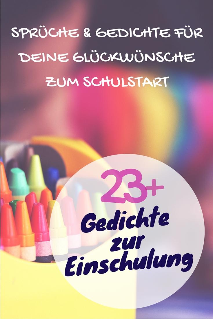 Gedichte Und Spruche Zur Einschulung Fur Gluckwunsche Zum Schulstart
