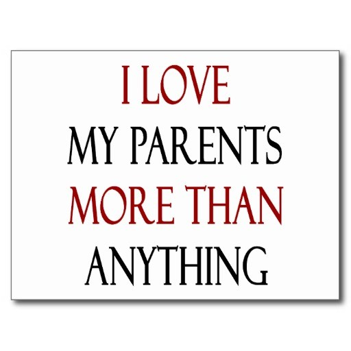 I Love My Parents Quote  Picture Quote