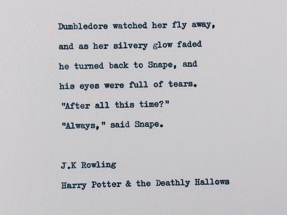 Items Similar To After All This Time Quote Harry Potter Love Quote Jk Rowling Love Quotes For Weddings On Etsy