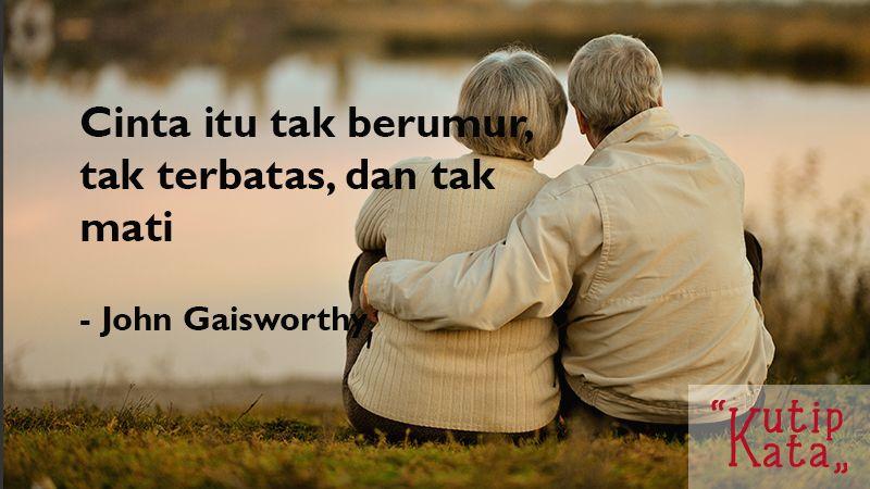 Kata Kata Cinta Sejati John Gaisworthy