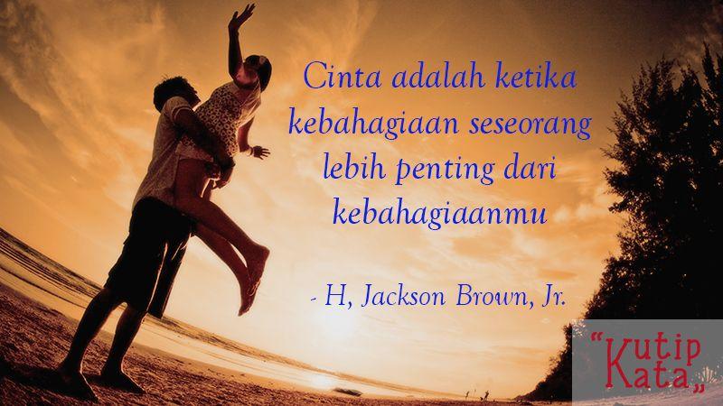 Kata Kata Cinta Sejati H Jackson Brown Jr