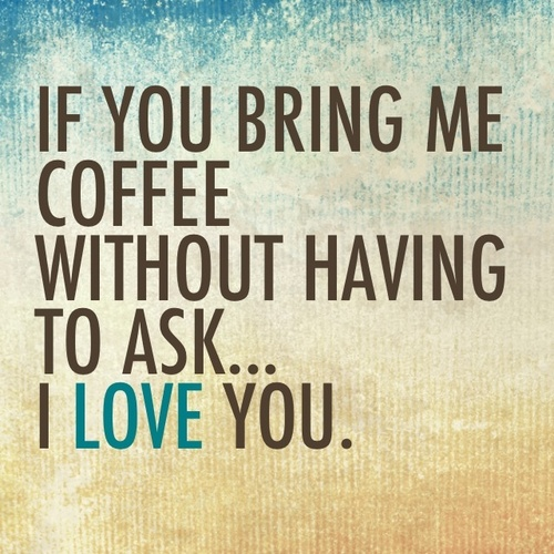Coffee Love And Quotes Image
