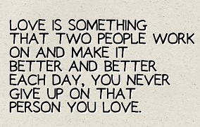 Never Giving Up On Love Quotes And Sayings