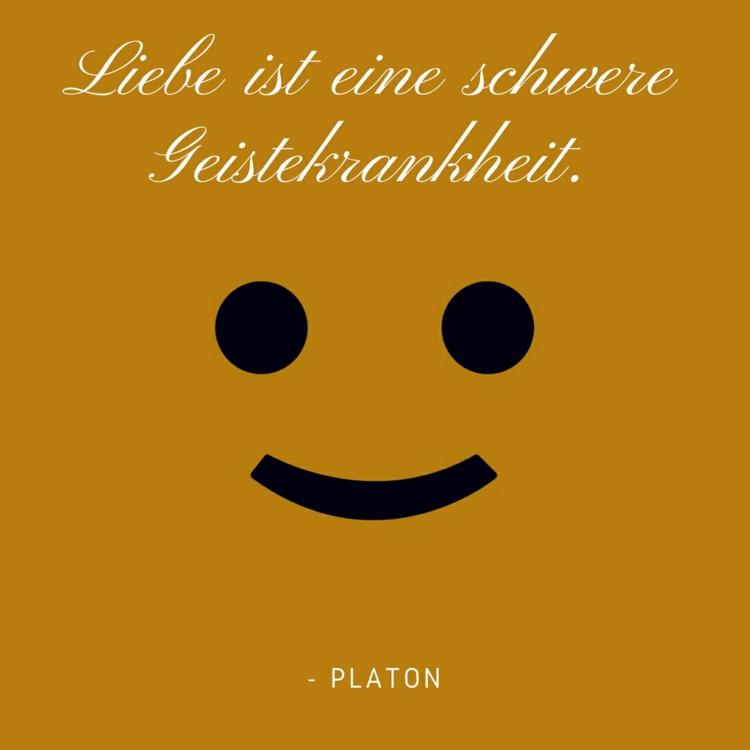Lustige Zitate Platon Liebe Geistekrankheit Smiley Minimalistisch  Lustige Zitate Und Weisheiten Von Bekannten Personlichkeiten