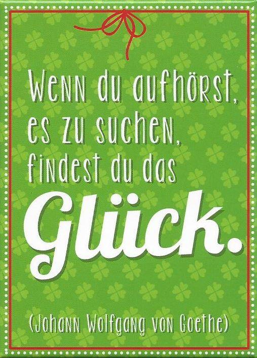 Magnet Goethe Zitate Gluck