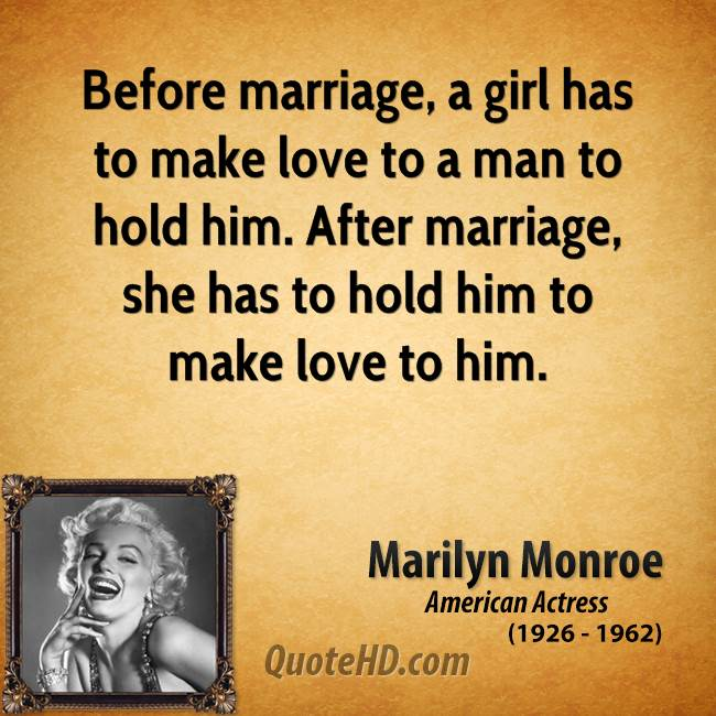 Before Marriage A Girl Has To Make Love To A Man To Hold Him