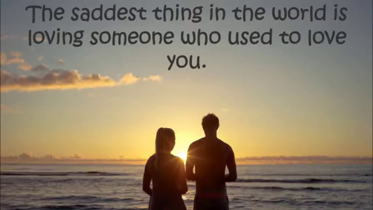 Sad Love Quotes Relationship Quotes That Will Make You Emotional You
