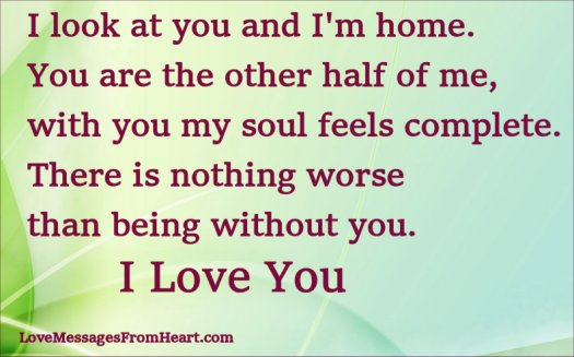 My Home Love Quote You Are