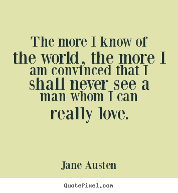 Austen More Love Quotes Success Quotes Motivational Quotes Life Quotes