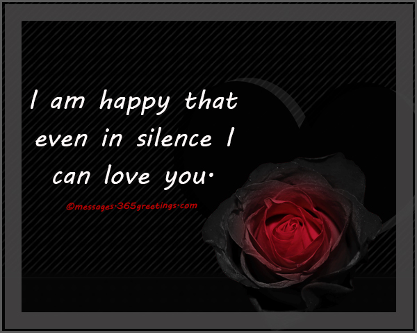 I Am Happy That Even In Silence I Can Love You