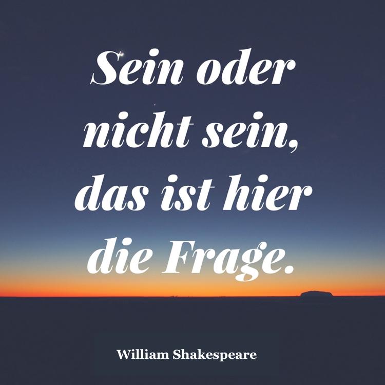 Shakespeare Zitate Weise Aphorismen Sein Oder Nicht Sein Shakespeare Zitate  Weise Aphorismen Uber Leben Menschen Und Liebe