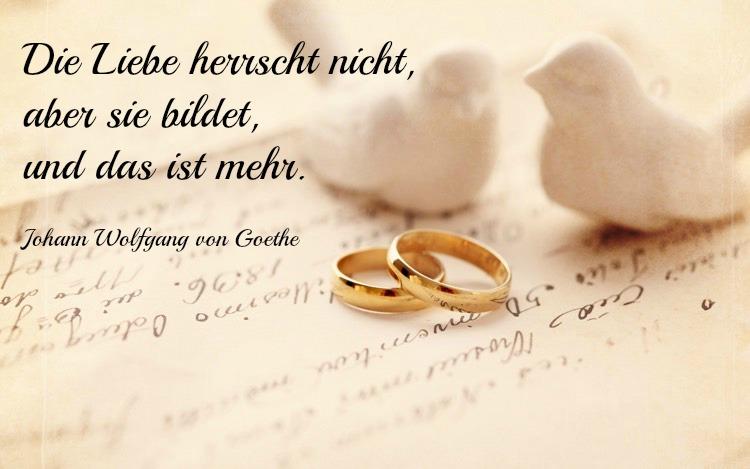 Spruche Goldenen Hochzeit Liebe Goethe Zitate  Wunsche Und Spruche Zur Goldenen Hochzeit Der Eltern Kostenlos