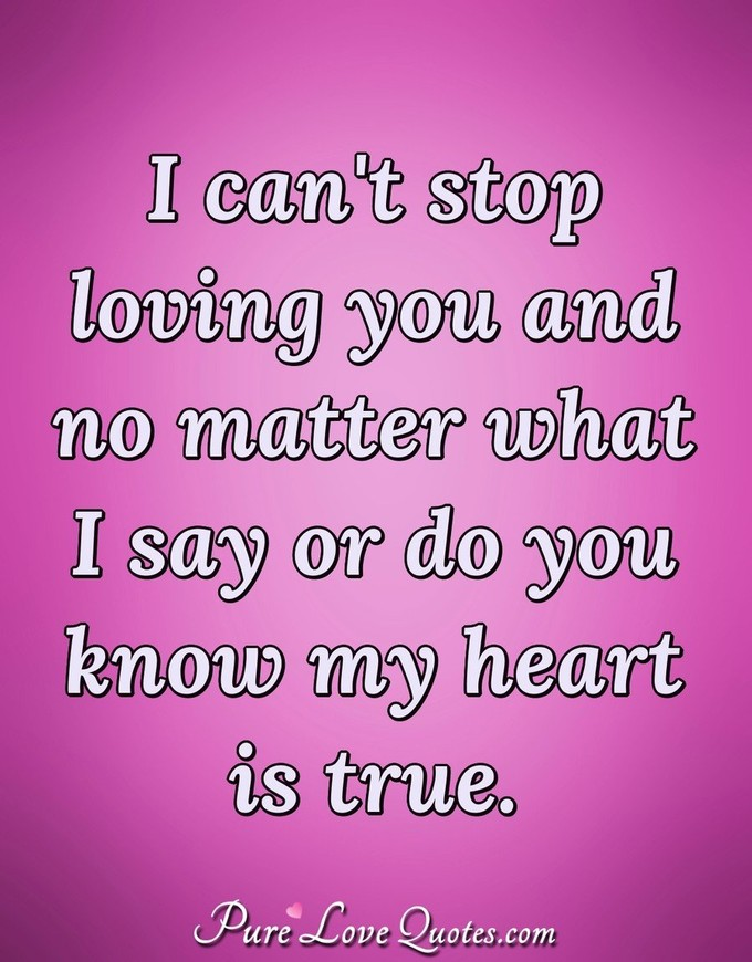 I Cant Stop Loving You And No Matter What I Say Or Do You
