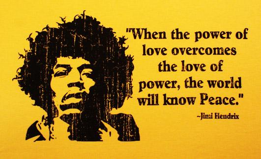 T Power Of Love Jimi Hendrix Quote Unit Shirt
