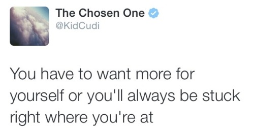 Love Life Quotes Twitter Happiness Advice Tweets Positive Sayings Kid Cudi Positivity Scott Mescudi The Chosen