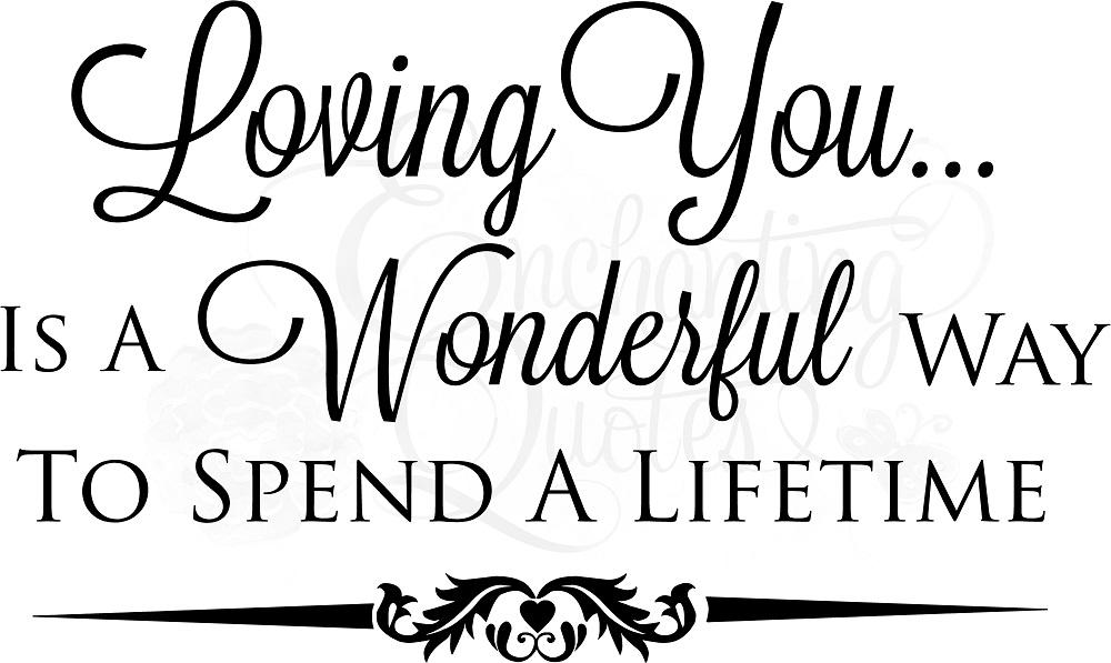 Loving You Is A Wonderful Way