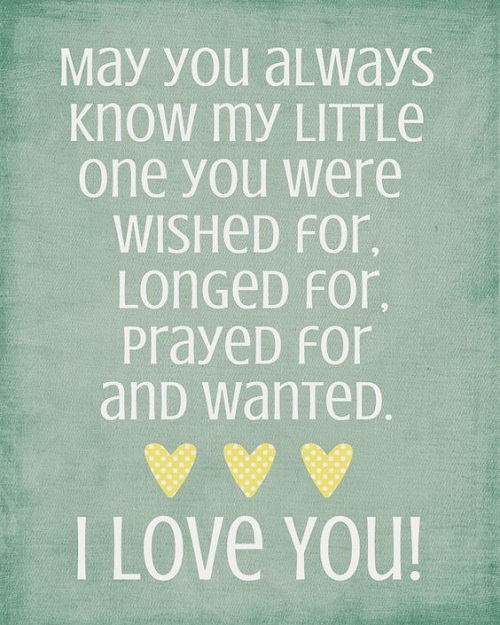 Wished And Longed For Baby Quotes