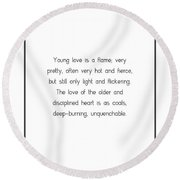 Young Love Is A Flame Round Beach Towel