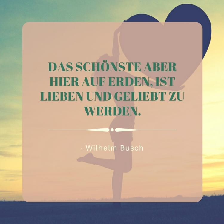 Zitate Uber Liebe Wilhelm Busch Schonste Erden Herz Zitate Uber Liebe Von Beruhmtheiten Aus Buchern Liedern Und Filmen