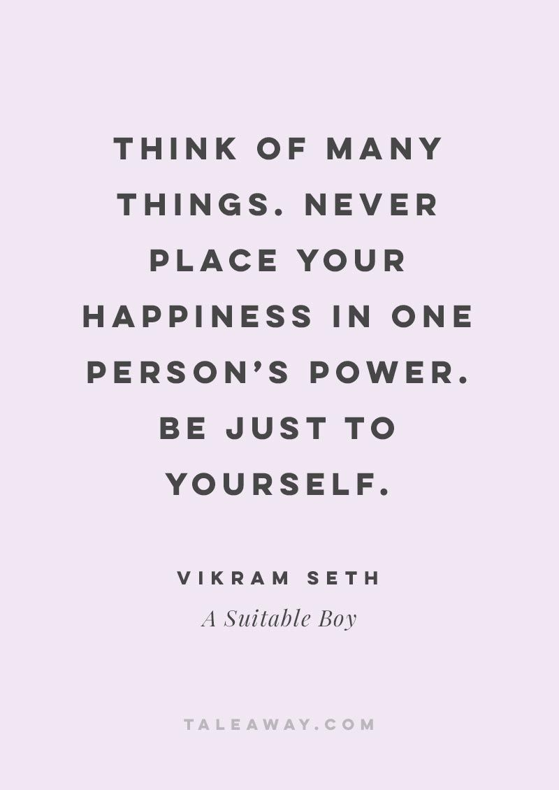 Inspiring Book Quotes By Indian Authors A Suitable Boy By Vikram Seth Book Quotes
