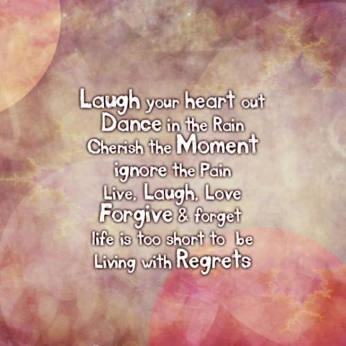 Comments To Live Laugh Love Quotes Short Quotes