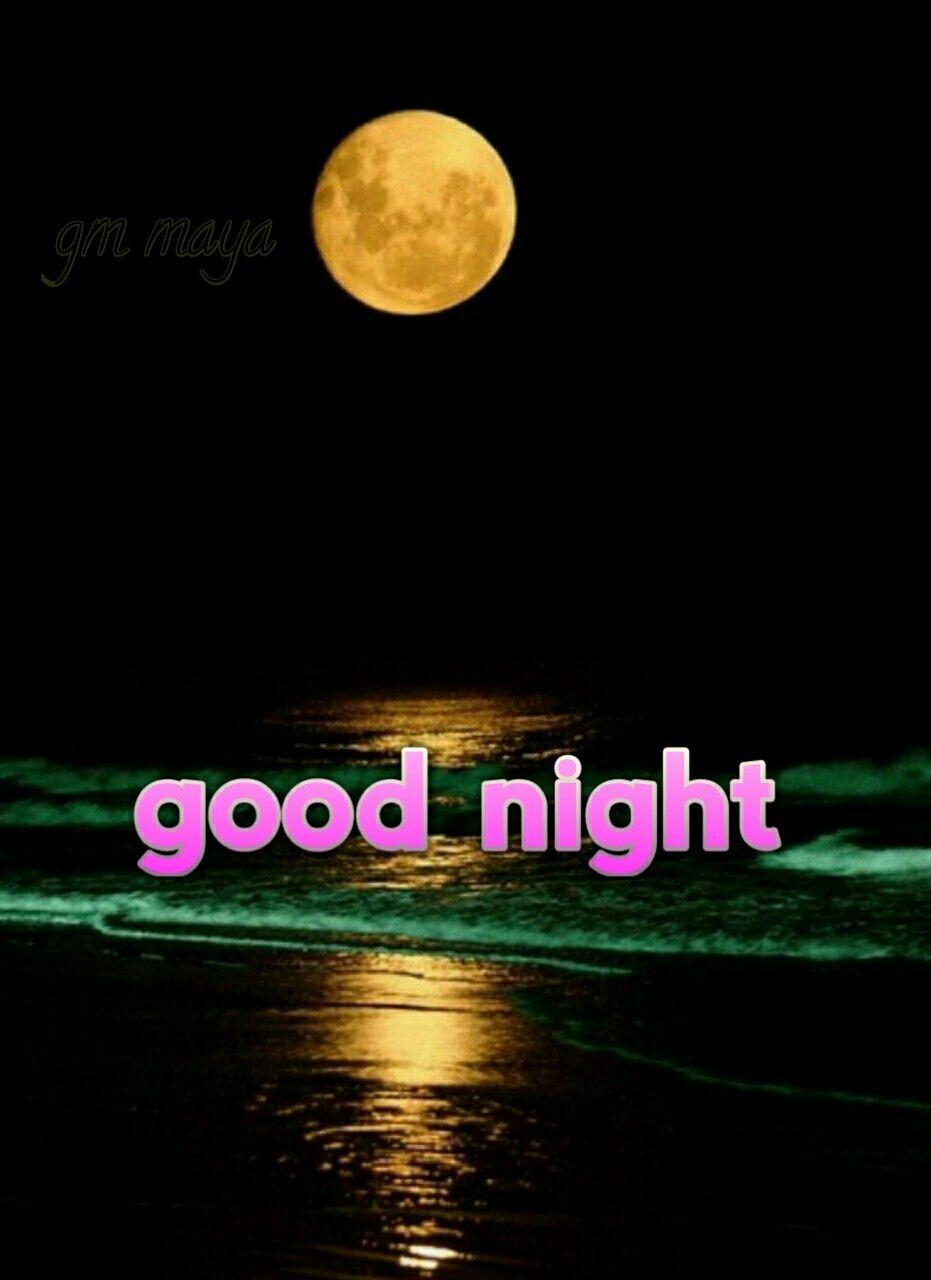 New Good Night Gm Maya