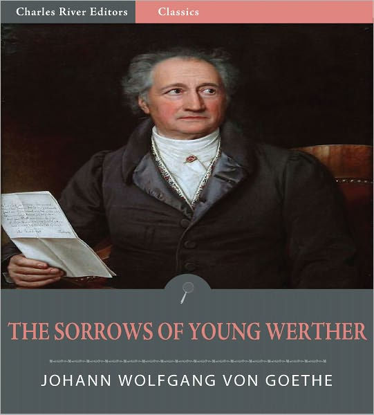 Sorrows Of Young Werther By Johann Wolfgang Von Goethe Nook Book Ebook Barnes Noble
