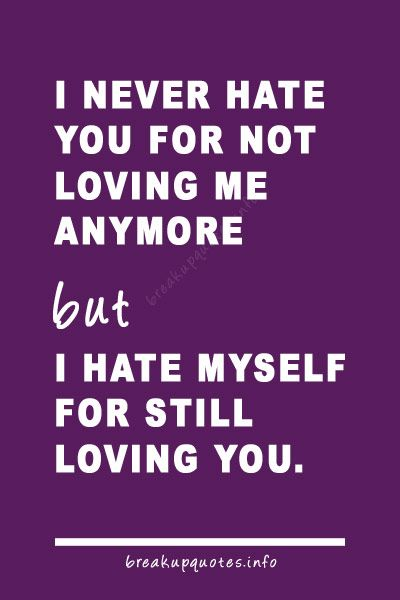 I Myself For Still Loving You Quotes Breakup