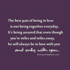 True Love Quotes Not Just When Youre Miles And Miles Away He