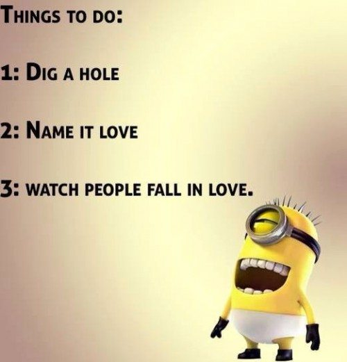 Minions Love Quotes Minions Minions Memes
