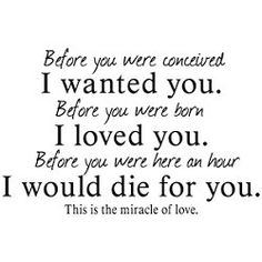 E  A Before You Were Conceived I Wanted You Before You Were Born  C B My Son Quotesmother