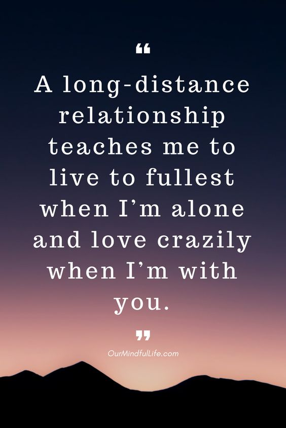 Long Distance Relationship Teaches Me To Live To Fullest When Iaem Alone