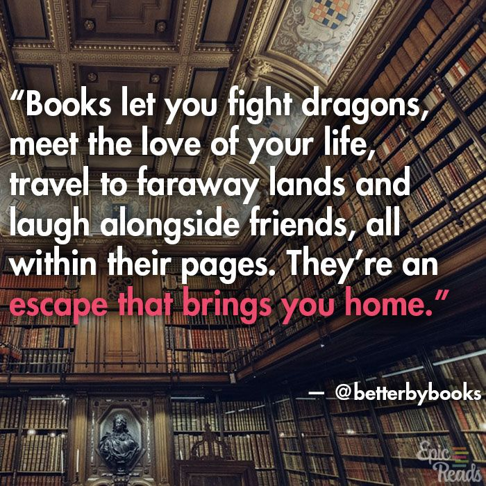 Heartfelt Quotes On Why We Love Books