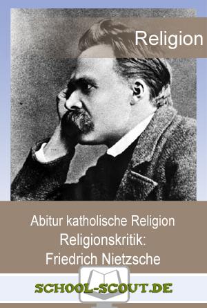 Religionskritik Friedrich Nietzsche Unterrichtsmaterial Und Arbeitsblatter Abitur Hilfe De