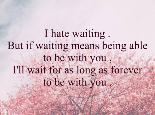 But If Waiting Means Being Able To Be With You  C B Long Distance Love Quoteslong
