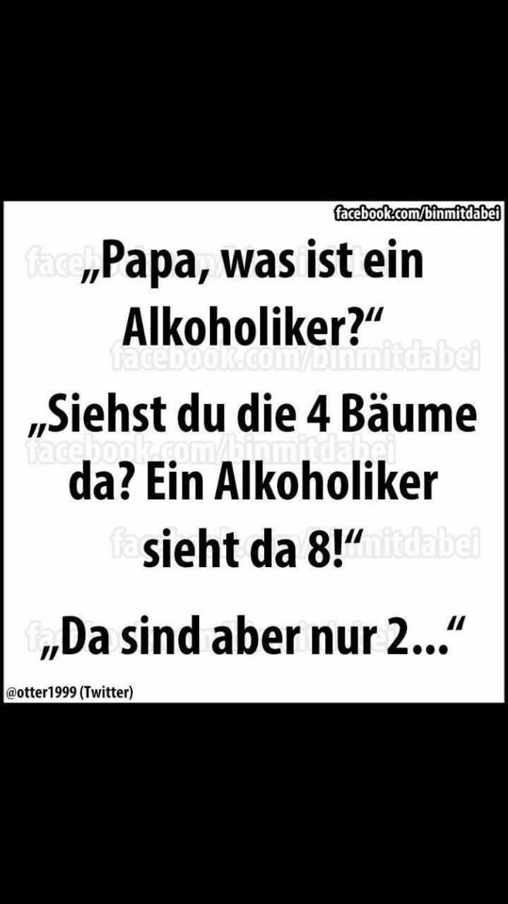 Geburtstag Witze Papa Geburtstag Alkohol Witze Lustige Witze Lustige Spruche Bilder Humor Zitate Spruche Zitate Fiese Spruche Neue Zitate