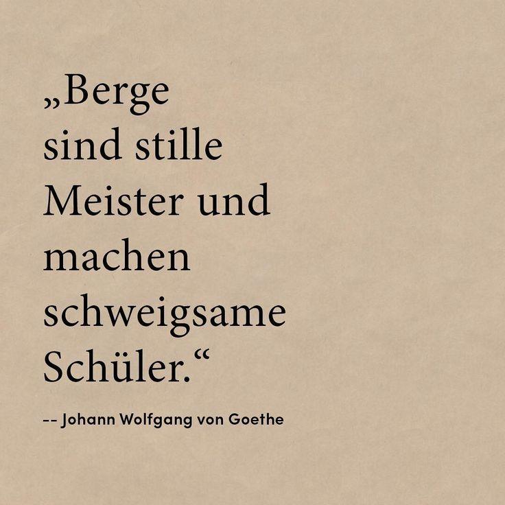 Zitat Von Johann Wolfgang Von Goethe Geniese Stille An Einem Ort Von Good Travel