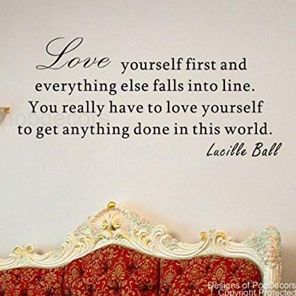 Popdecors Love Yourself First Lucille Ball Words Quote Phrase Inspirational Quote Wall