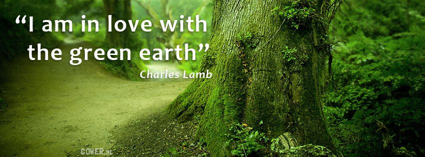 Nature Motivational Timeline Cover I Am In Love With The Green Earth