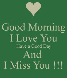 Good Morning Sweetheart Just So You Know I Lusm  E  A  E  A