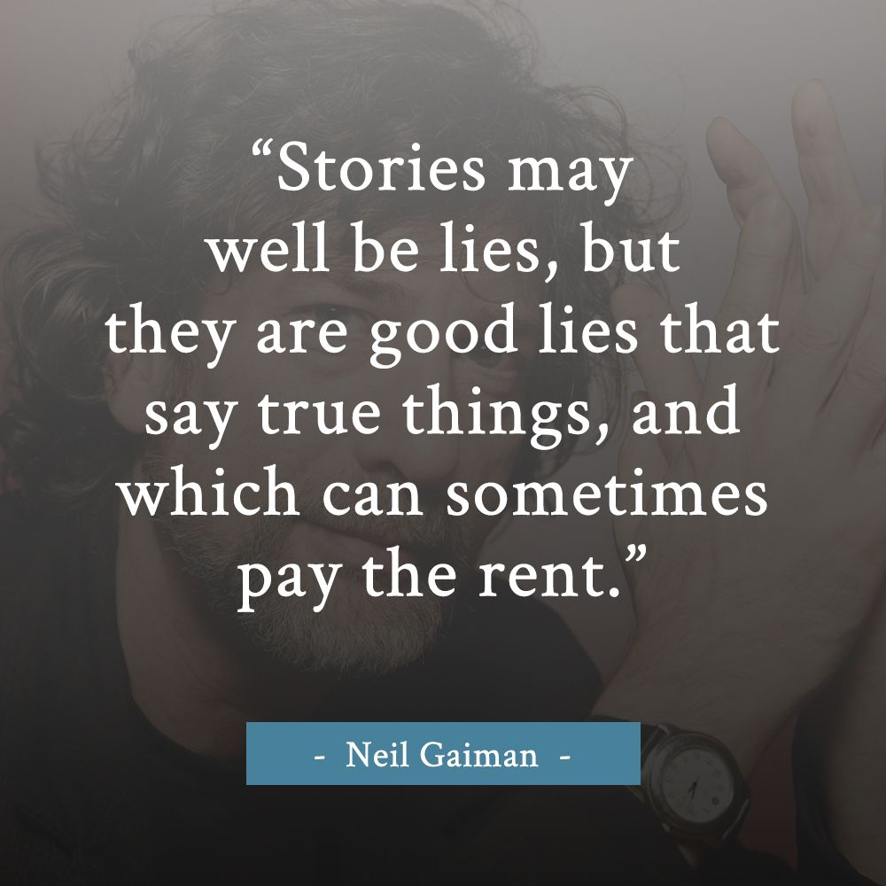 The Power Of Stories Neil Gaiman Quote Writing Quote