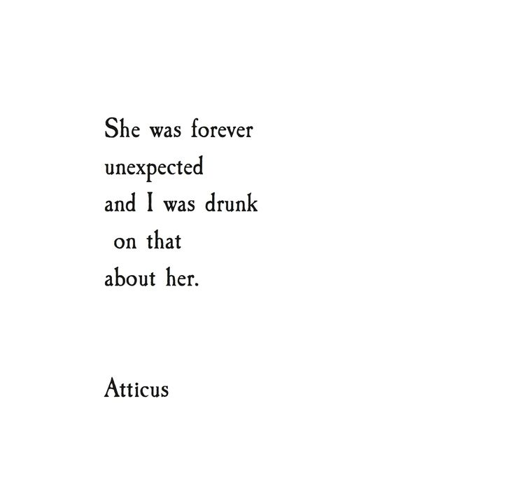 Unexpected Atticuspoetry Atticus Poetry Poem Quote Love